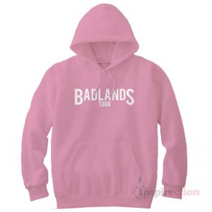 Bad Lands Tour Hoodie Cheap Custom Unisex