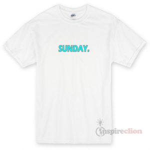 Sunday Unisex T-shirt Cheap Custom