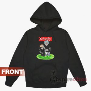 Schwifty Rick And Morty Hypebeast Style Hoodie