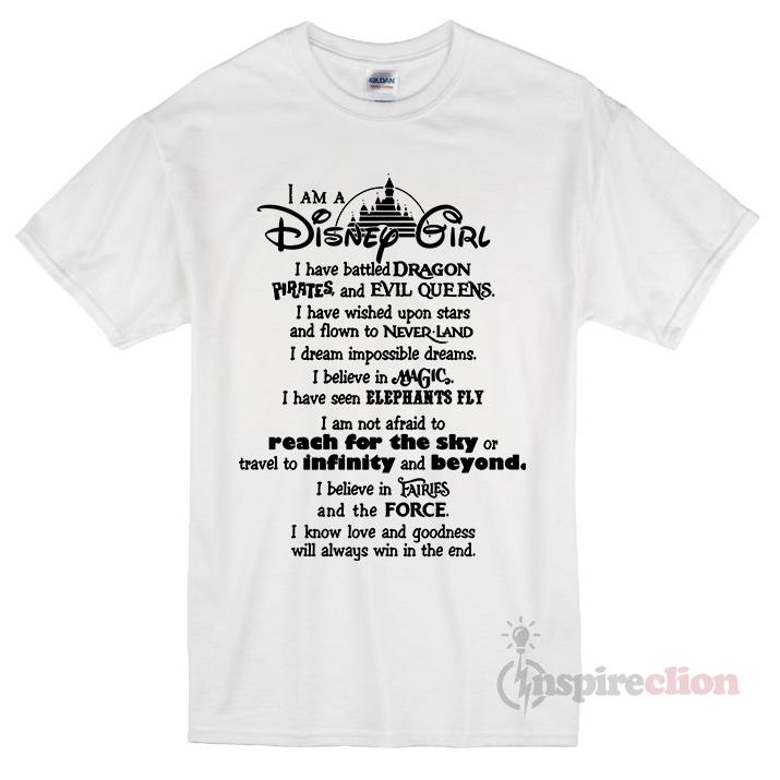 dbb97c7b I Am A Disney Girl Quotes T-shirt Unisex Womens or Mens - Inspireclion