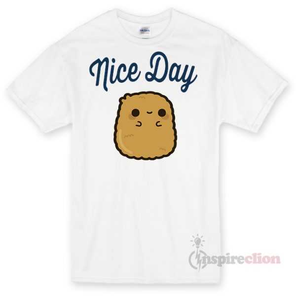 Nice Day Unisex T-shirt Cheap Custom