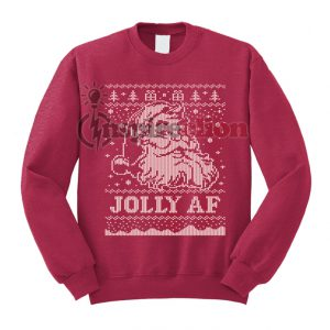 Santa JOLLY AF Ugly Christmas Sweatshirt Special Christmas