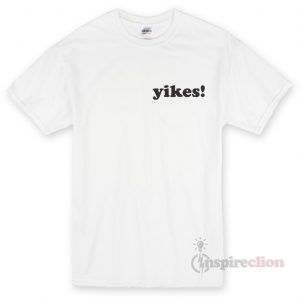Yikes Unisex T-shirt Cheap Custom