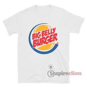 Big Belly Burger Unisex T-shirt Cheap Custom