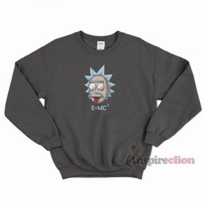 Albert Einstein E MC2 Rick And Morty Sweatshirt Unisex