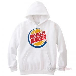 Big Belly Burger Hoodie Cheap Custom Unisex