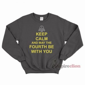 Star Wars Gifts May The Fourth Sweatshirt Unisex Cheap Custom