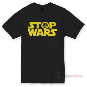 Stop Wars Star Wars Logo T-shirt Cheap Custom