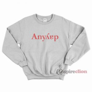 For Sale Anyday Funny Sweatshirt Trendy Clothes