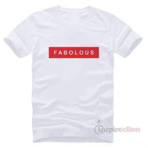 Fabolous Funny Outfits T-Shirt