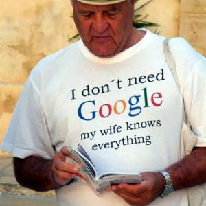 For Sale I Don't Need Google My Wife Know Everything T-Shirt
