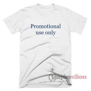 Promotial Use Only Lettering Short Sleeve T-Shirt Trendy Custom