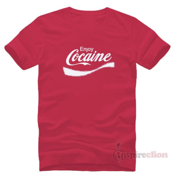 Enjoy Cocaine Coca Cola T-shirt Cheap Custom