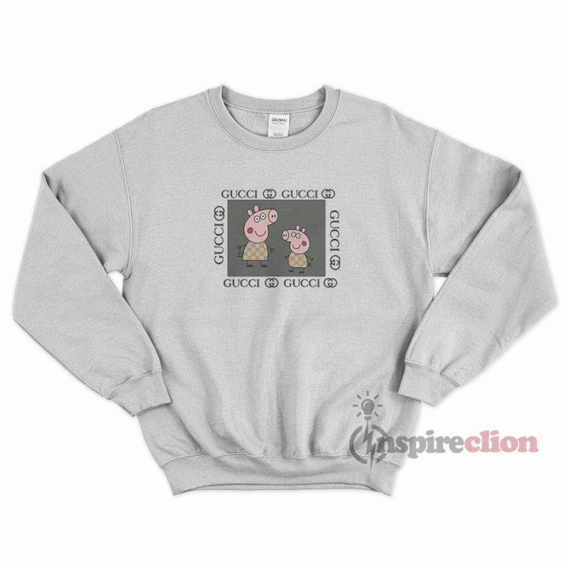 cf0735fc Fancy Peppa Pig Gucci Logo Parody Funny Sweatshirt - Inspireclion.com