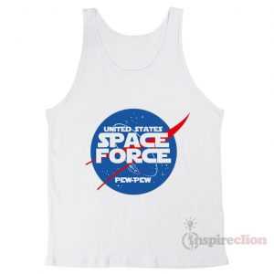 United States Sapce Force Pew pew Funny Tank Top