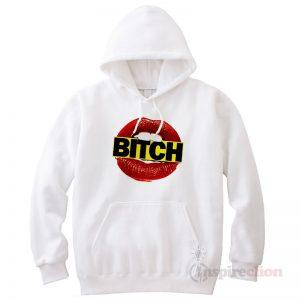 Bitch N Bitch Funny Hoodie Unisex