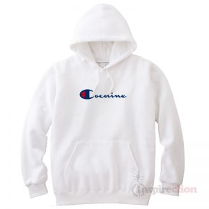 Champion Cocaine Hoodie Adult Trendy Clothes