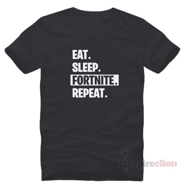 Eat Sleep Fortnite Repeat Thanos Meme T-Shirt