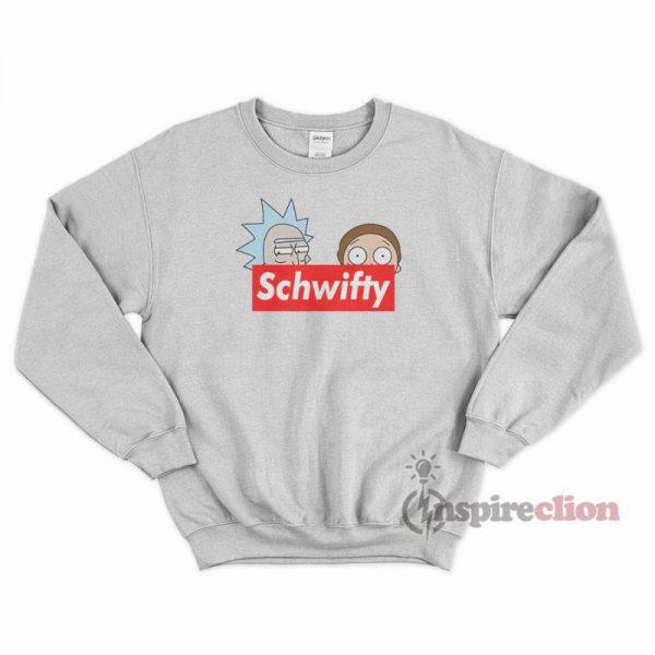 Schwifty Leader Rick And Morty Supreme Sweatshirt