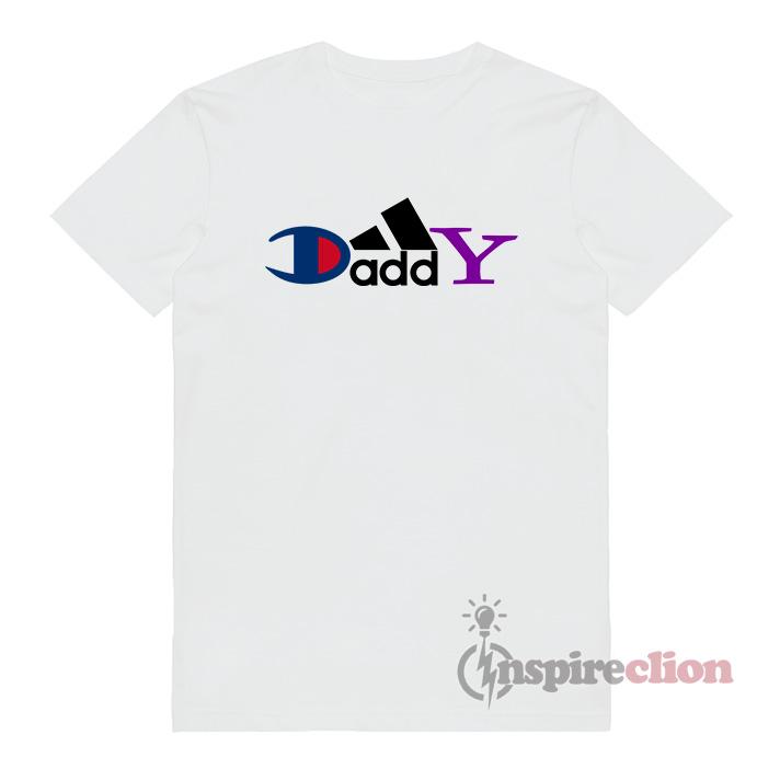 486c9bbb45 Daddy Champion Adidas Yahoo Brand Logo Parody T-shirt - Inspireclion