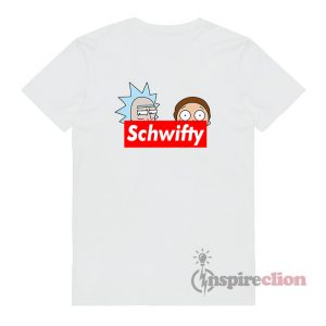 Schwifty Leader Rick And Morty Supreme T-shirt Cheap Custom