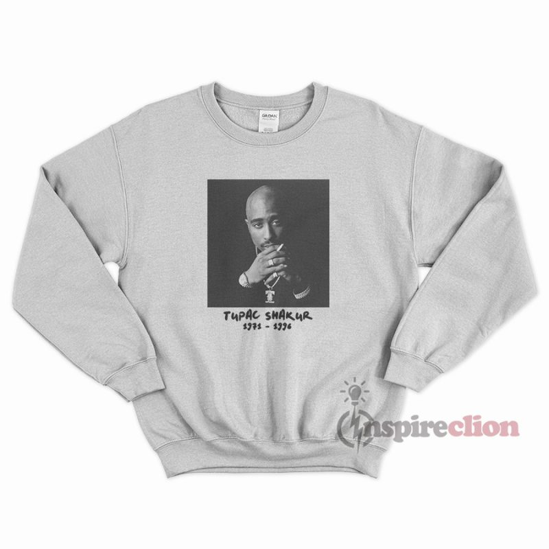 a6f8b322 The Legend Best Music Icon Tupac Shakur Sweatshirt - Inspireclion.com