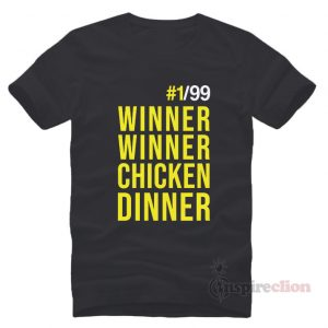 Winner Winner Chicken Dinner PUBG Player T-Shirt