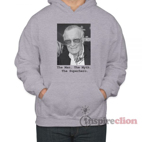 The Man The Myth The Superhero Remember Stan Lee Dies Hoodie
