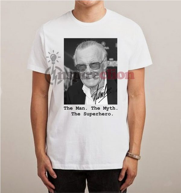 The man The Myth The Superhero Remember Stan Lee Dies T-shirt