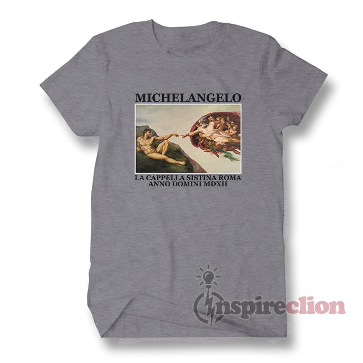 cef6a845 Michelangelo La Cappella Sistina Roma Hand Of God T-Shirt ...