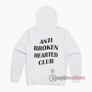 Make Your Own we product Anti Broken Hearted Club ASSC Replica HoodieFor Women's Or Men'sThe design is printed locally with eco-friendly water-based inks