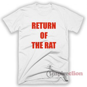 Return Of The Rat T-Shirt Unisex