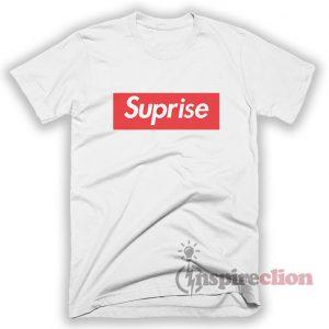 Suprise Supreme Box Logo Jokes Parody T-Shirt