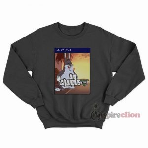 Meme Big Chungus GTA V x Sony Playstation 4 Parody Sweatshirt