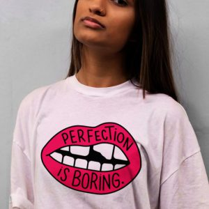 Perfection Is Boring Women's T-shirt