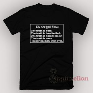 The New York Times Truth T-Shirt Unisex