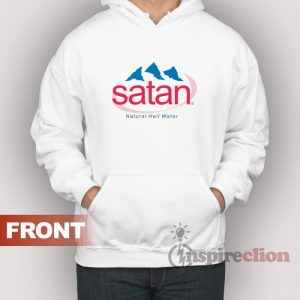 Satan Natural Hell Water Adult Hoodie