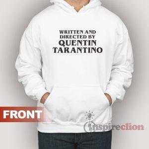 Waering Written and Directed by Tarantino Unisex Hoodie