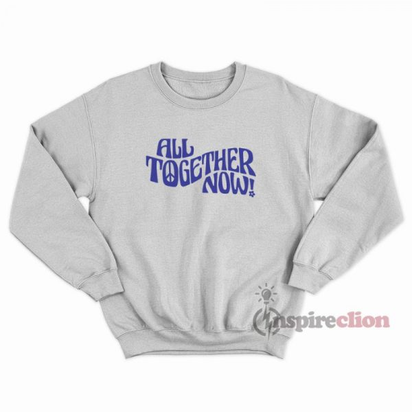 All Together Now Vintage Inspired Graphic Sweatshirt Unisex