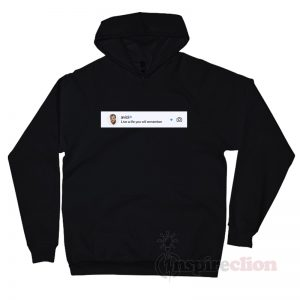Avicii Quotes Live A Life You Will Remember Hoodie
