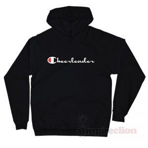4e894117 Cheerleader Champion Logo Parody Hoodie Custom ...