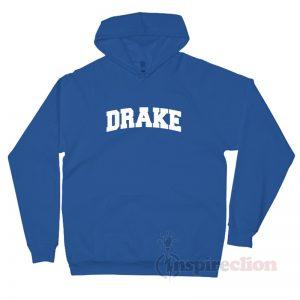 Drake University Parody Hoodie