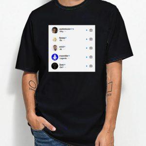 Why Do All Legend Die Instagram V2 T-shirt Full Print