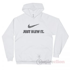 Just Blew It Stripes Nike Parody Hoodie