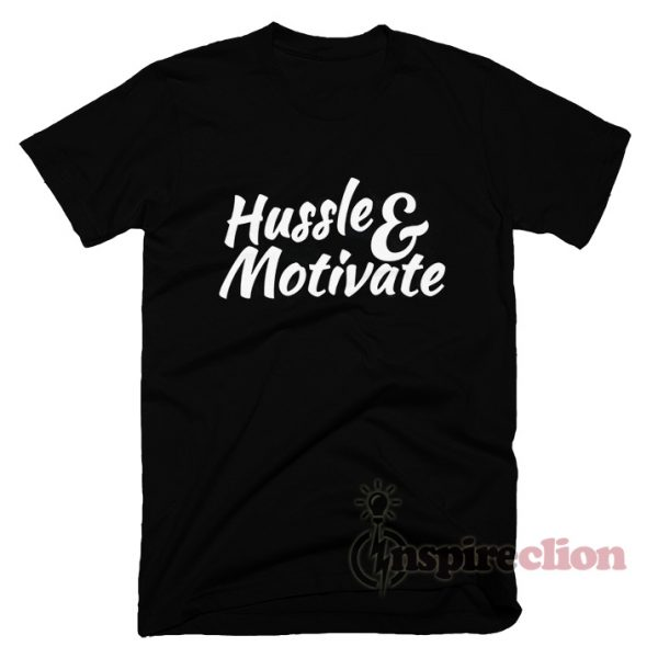 Hussle and Motivate Nipsey Hussle T-shirt Unisex