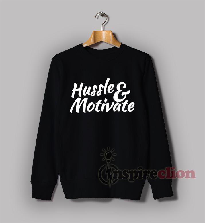 Hussle and Motivate Nipsey Hussle Rap Sweatshirt Unisex