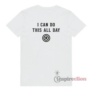 I Can Do This All Day Steve Roger T-Shirt Captain America