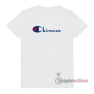 Chinese Champion Parody T-Shirt Unisex