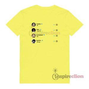 Freddie Mercury Tupac Shakur Kurt Cobain Jimi Hendrix Legends Die Young T-shirt