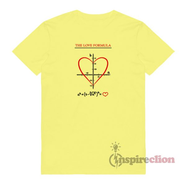 The Love Formula Funny T-Shirt Unisex